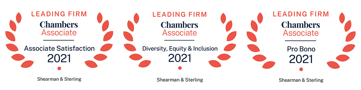 Leading Firm - Chambers Associate Badges - Associate Satisfaction 2021 - Diversity, Equity & Inclusion 2021 - Pro Bono 2021 - Shearman & Sterling